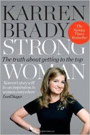 Karren Brady.  Strong Woman